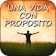 Download Una Vida con Propósito - 40 Días espirituales ⛪ For PC Windows and Mac