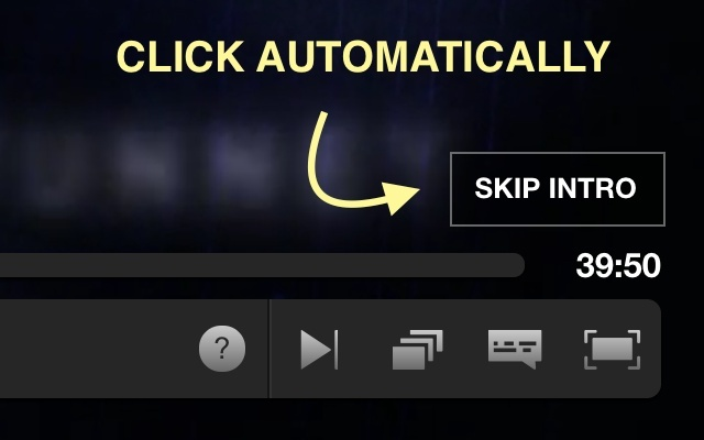 Netskip: Auto skip intro on netflix!