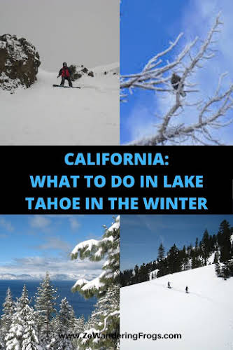 What to Do in Lake Tahoe in the Winter // Lake Tahoe Views