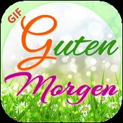 تنزيل Guten Morgengute Nacht 2018 لنظام Android مجانا