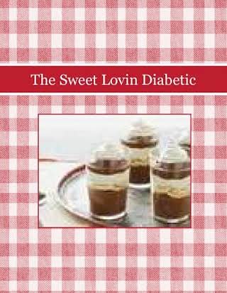 The Sweet Lovin Diabetic
