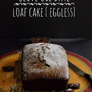 Olive Oil Date Loaf Cake (Eggless)