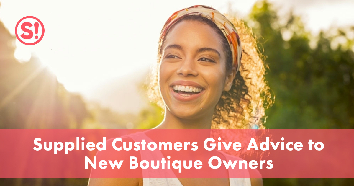 Supplied Customers Give Advice to New Boutique Owners