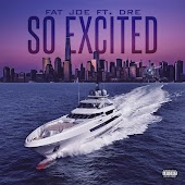 So Excited (feat. Dre)