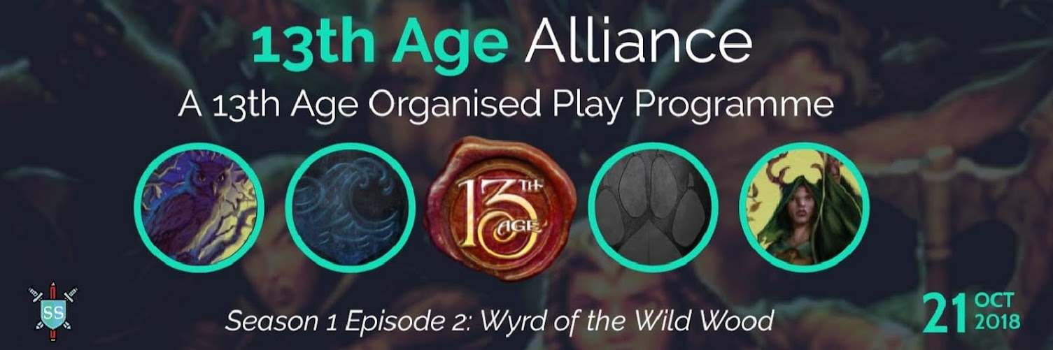 13th Age Alliance: Wyrd of the Wild Wood (Season 1, Episode 2, Part 1)