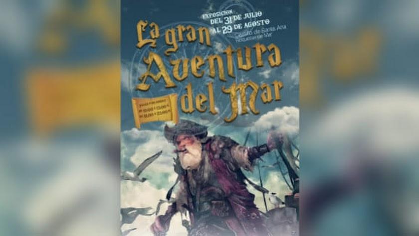 Cartel de la Exposición La Gran Aventura del Mar, en el Castillo de Santa Ana, Roquetas de Mar.