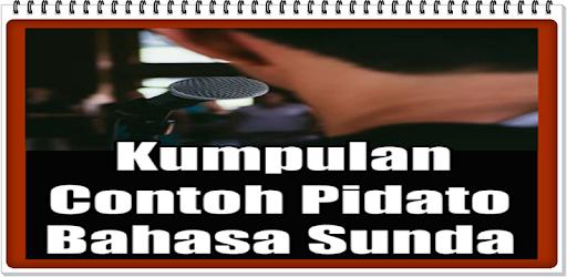 Kumpulan Contoh Pidato Bahasa Sunda Terbaru Apk App Free