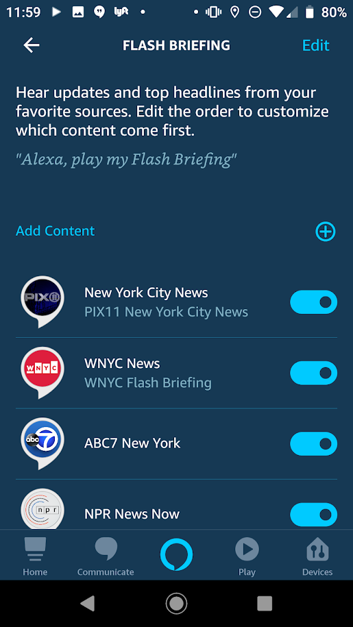 "Screen shot of Alexa ""Flash Briefing"" featuring, NYC news, WNYC News, ABC7, NPR news Hour."