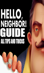 Hello Neighbor 4 Tricks and Tips - náhled