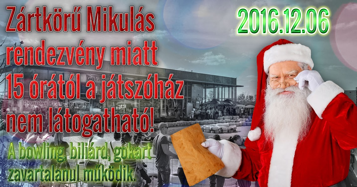Zártkörű Mikulás rendezvény 2016.12.06