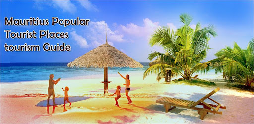 Mauritius Popular Tourist Places Tourism Guide - Apps on