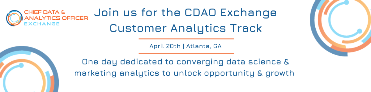Customer Analytics Exchange, January 27th 2020, Atlanta, GA. One day dedicated to converging data science & marketing analytics to unlock opportunity & growth