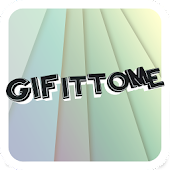 GIFITTOME
