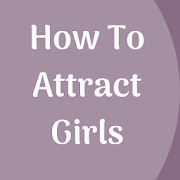 How To Attract Girls