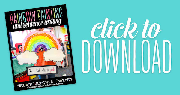 FREE Rainbow Painting and Sentence Writing instructions for kindergarten teachers