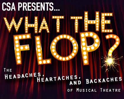 CSA Presents: What The Flop?