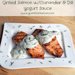 Grilled Salmon w/Coriander & Dill Yogurt Sauce