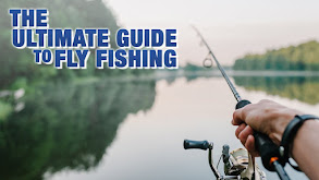 The Ultimate Guide to Fly Fishing thumbnail