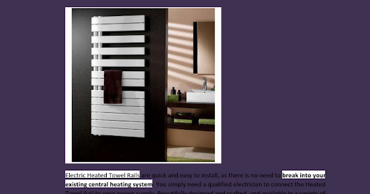 Buy electric heated towel rails! Electric towel warmers! Towel radiators on shoestring budget.doc