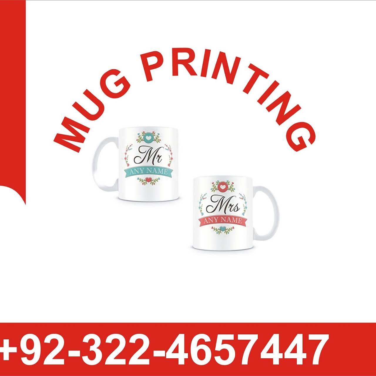 MUG PRINTING IN LAHORE - Printing & Advertisment