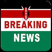 Kenya Breaking News