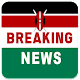 Download Kenya Breaking News For PC Windows and Mac