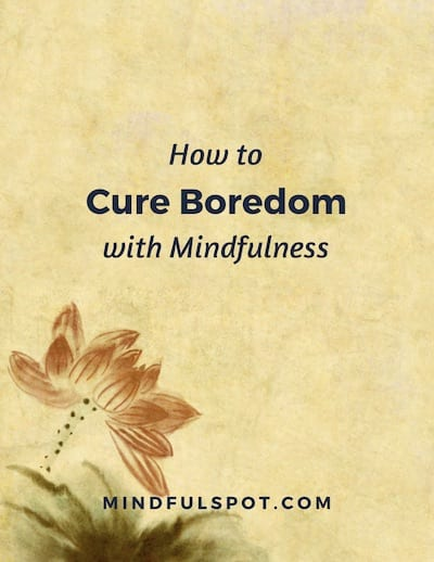 Cure Boredom with Mindfulness Worksheet