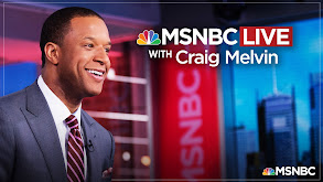 MSNBC Live With Craig Melvin thumbnail