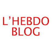 L'Hebdo-Blog