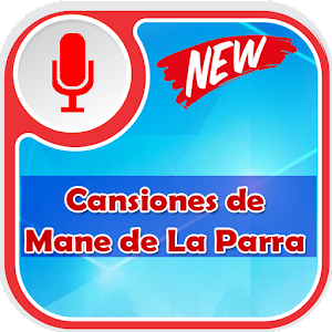Mane de La Parra de Canciones Collection