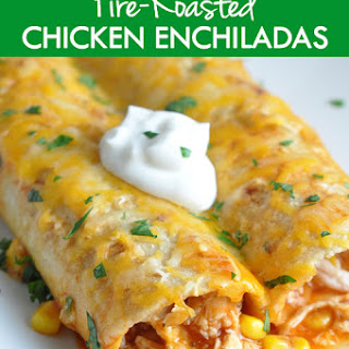 Fire-Roasted Chicken Enchiladas.