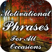 Motivational Phrases For All Occasions