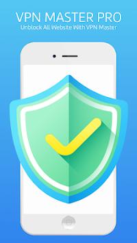 VPN Master Pro - free unlimited vpn connection APK Latest Version