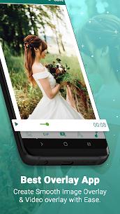Image overlay & video overlay – Best Overlay App 3