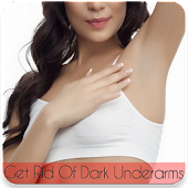 Get Rid Of Dark Underarms Tips