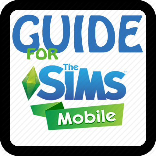 Guide The Sims Mobile 2018 for PC