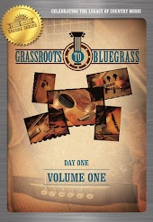 Grassroots to Bluegrass: Volume One (Day One)