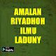 Download AMALAN RIYADHOH ILMU LADUNY For PC Windows and Mac