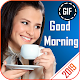Download Good Morning GIF For PC Windows and Mac