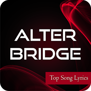 Alter Bridge Top Lyrics