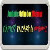 Amharic Orthodox Mezmur