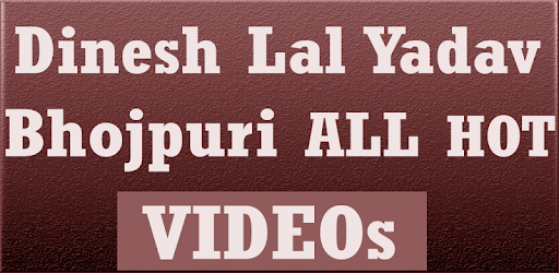 Dinesh Lal Yadav Ka Bhojpuri Gana New Songs Video On Windows Pc Download Free 1 0 3 Com Dineshlalyadavbhojpuriganansv