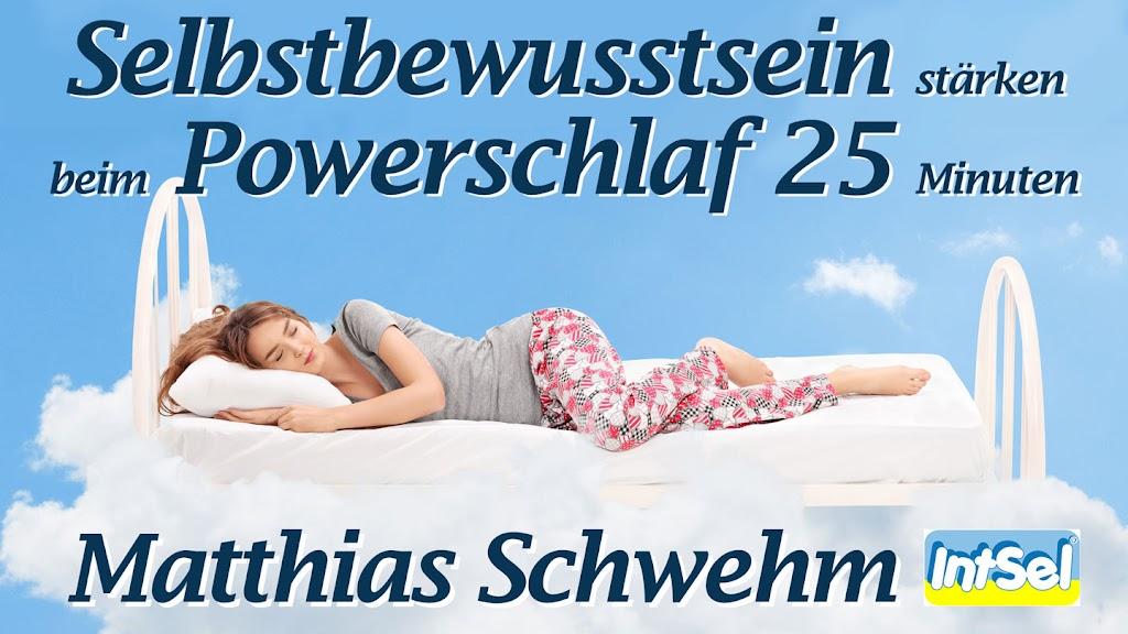 Selbstbewusstsein stärken beim Powerschlaf 25 Minuten Matthias Schwehm