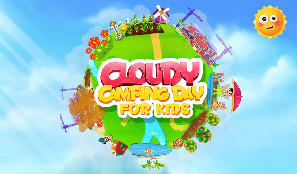 Cloudy Camping Day For Kids- screenshot