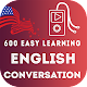 Download 600 Easy Learning English Conversation for Study For PC Windows and Mac