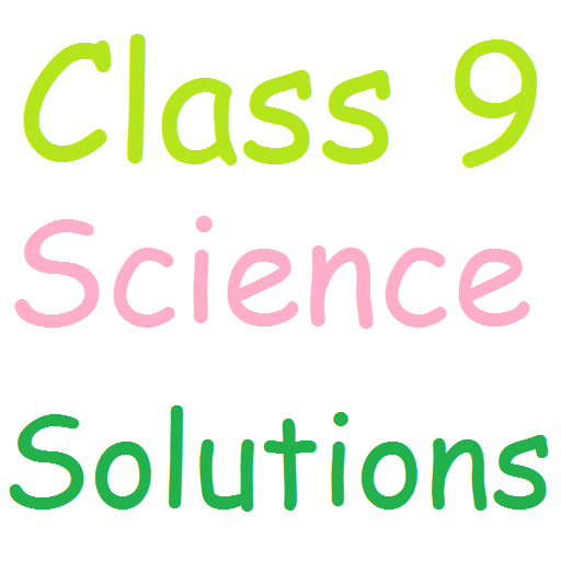 Class 9 Science Solutions - Apps on Google Play
