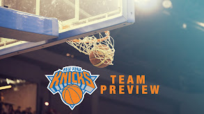 New York Knicks Team Preview thumbnail