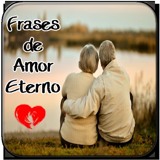 Frases De Amor Eterno Amor Por Siempre Apps On Google