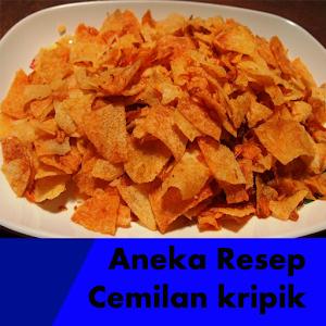 Aneka Resep Cemilan Kripik