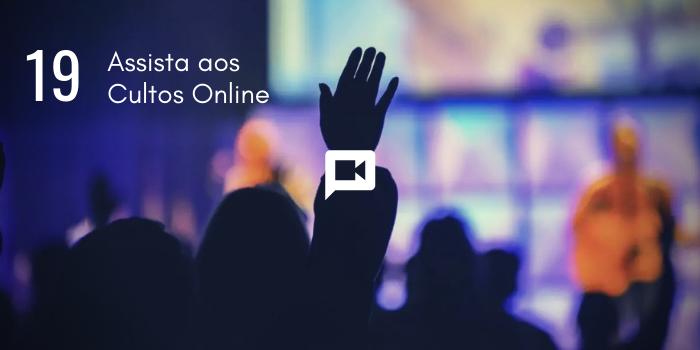 Culto Online 19/04/2020